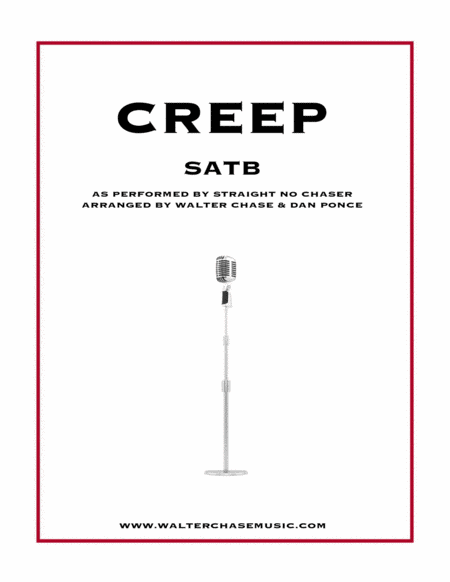Creep (as performed by Straight No Chaser) - SATB