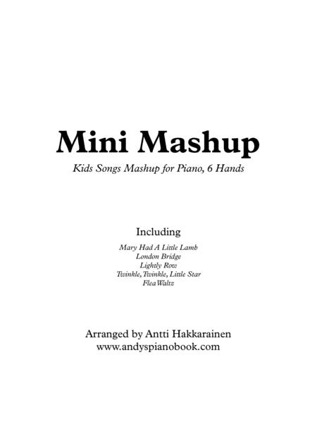 Mini Mashup (Piano, 6 Hands)