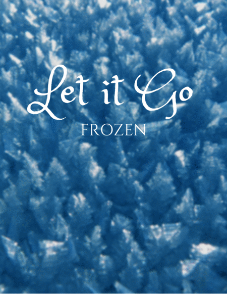 Let It Go (from Frozen) for Woodwind Quintet
