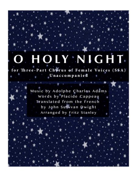 O Holy Night - SSA A Cappella