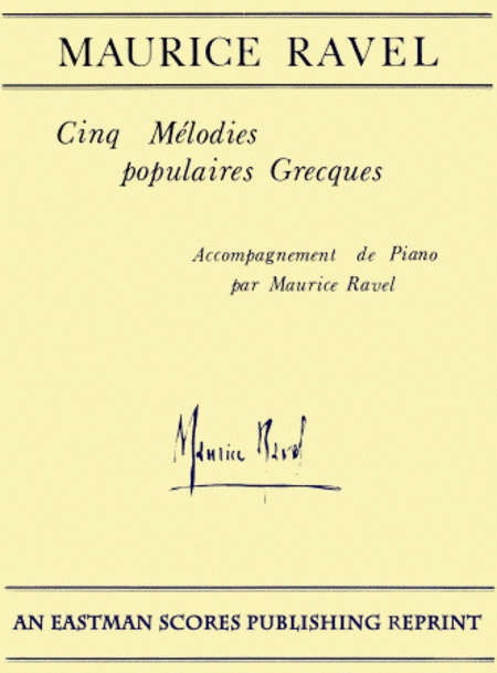Cinq melodies populaires grecques : pour chant et piano ; [traduction francaise par M.-D. Calvocoressi ; English words by Nita Cox]