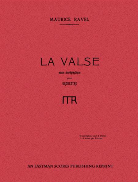La valse : poeme choregraphique pour orchestre