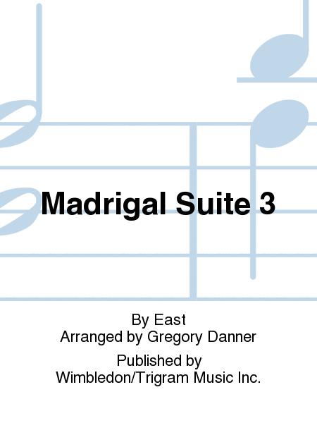 Madrigal Suite 3