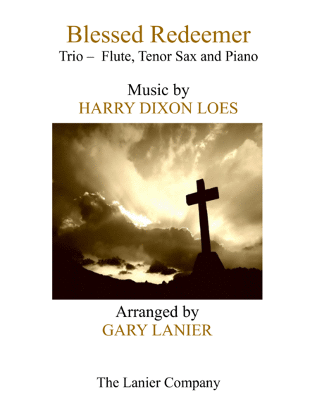 BLESSED REDEEMER (Trio – Flute, Tenor Sax & Piano with Score/Parts)
