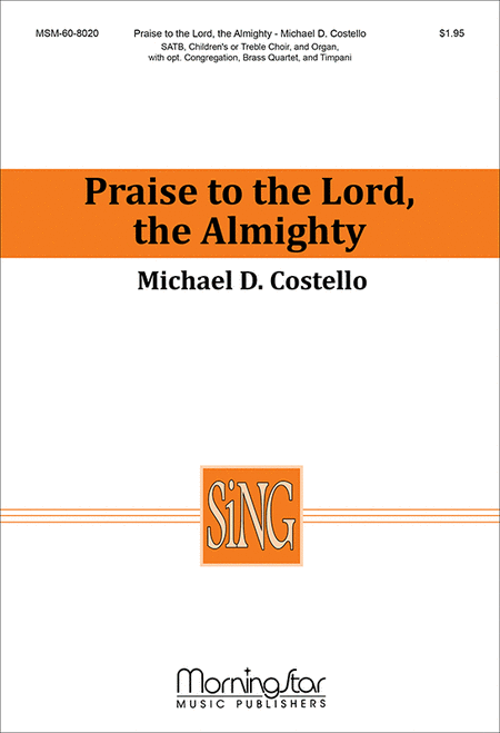 Praise to the Lord, the Almighty (Choral Score)