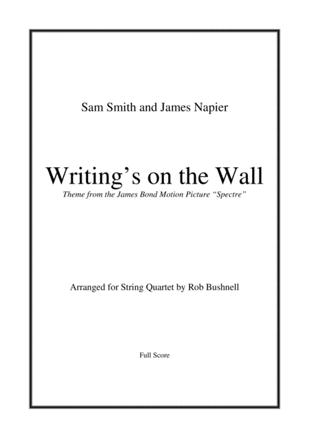 Writing's On The Wall from the James Bond film
