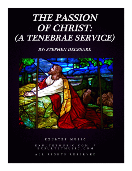 The Passion of Christ: A Tenebrae Service