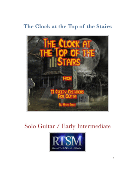 The Clock at the top of the Stairs from 13 Creepy Creations for Guitar