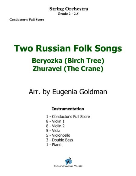 Two Russian Folk Songs: Beryozka (Birch Tree), Zhuravel (The Crane)