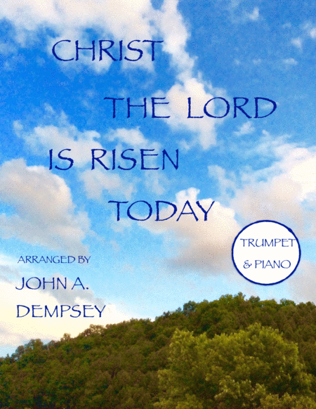 Christ the Lord is Risen Today (Trumpet and Piano Duet)