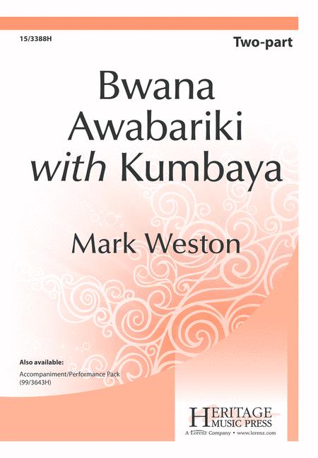 Bwana Awabariki with Kum Ba Ya