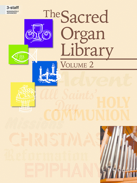 The Sacred Organ Library, Vol. 2