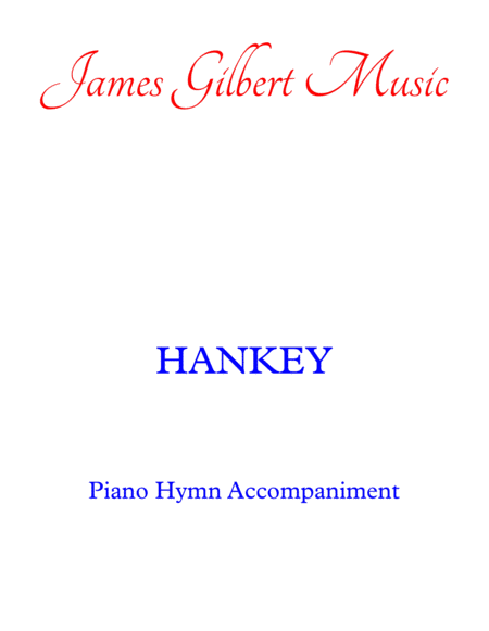 HANKEY (I Love To Tell The Story)