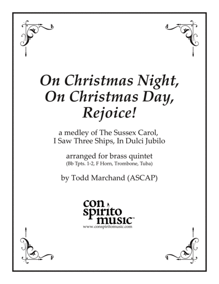 On Christmas Night, On Christmas Day, Rejoice! (medley) — brass quintet