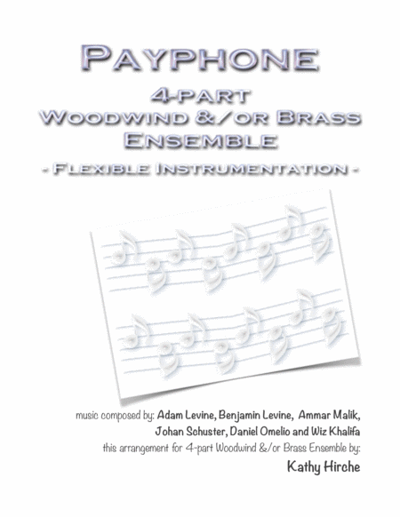 Payphone - 4-part Woodwind &/or Brass Ensemble - Flexible Instrumentation