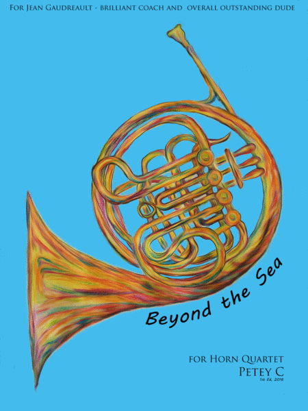 Beyond The Sea: for Horn Quartet