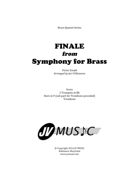Finale from Symphony for Brass by Ewald Arranged for Brass Quartet