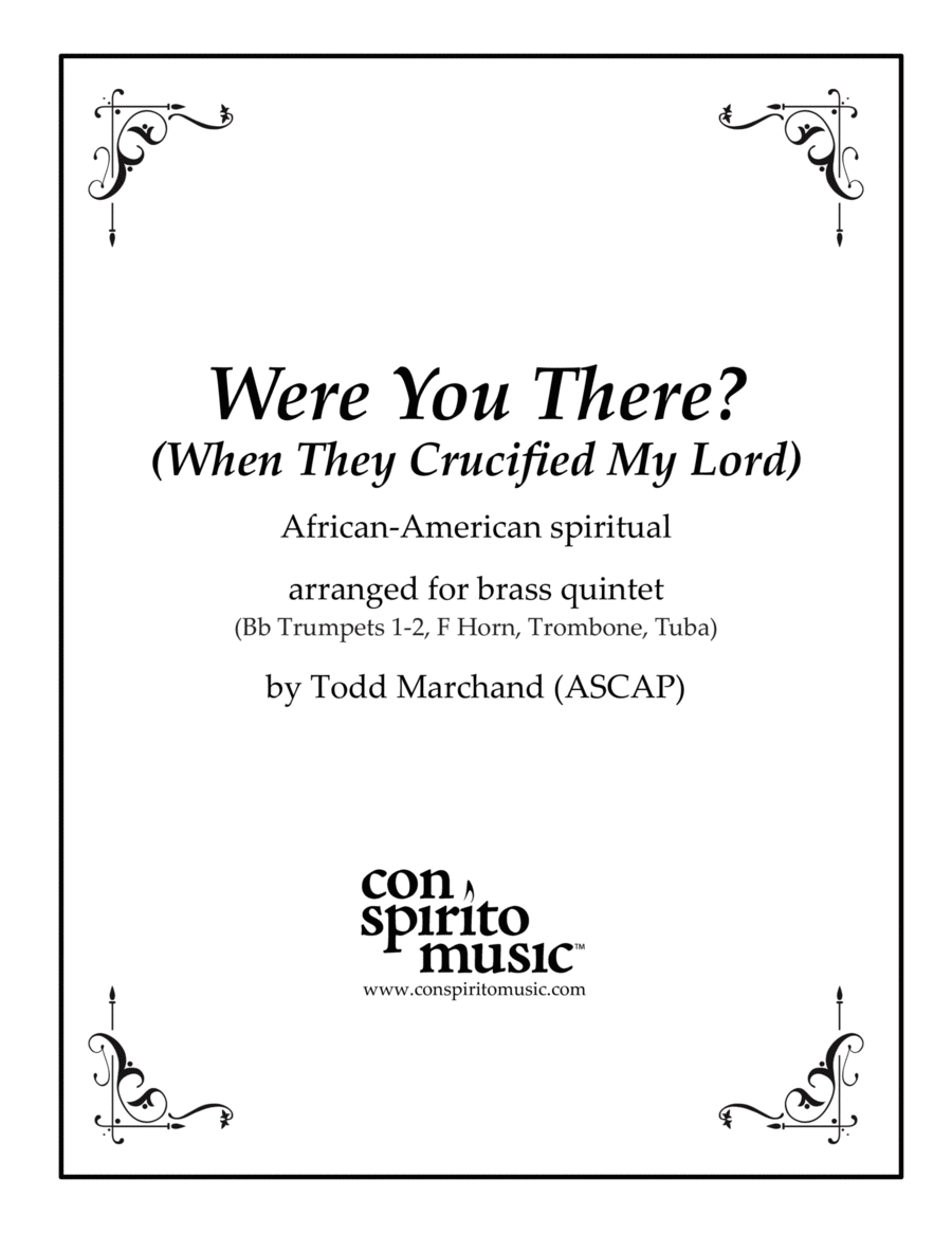 Were You There? (When They Crucified My Lord)