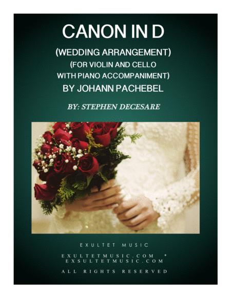 Pachelbel's Canon (Wedding Arrangement: Duet for Violin and Cello - Piano Accompaniment)