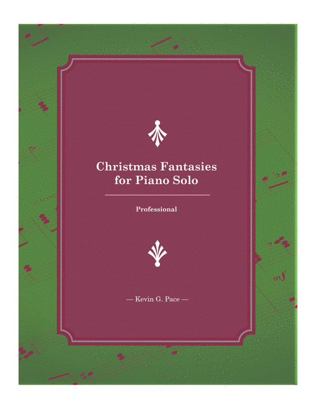 Christmas Fantasies for Piano Solo: Professional