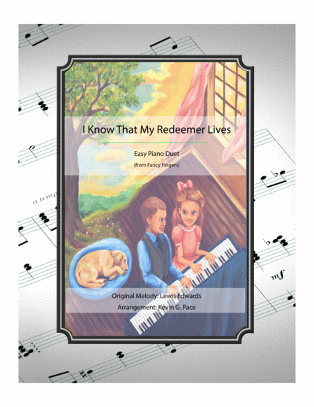 I Know That My Redeemer Lives - easy piano duet