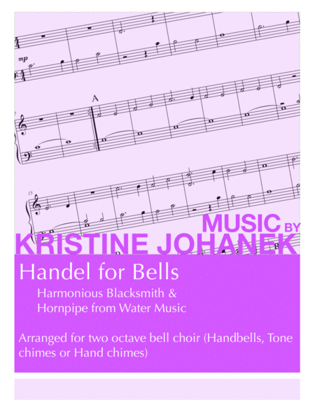 Handel for Bells (Harmonious Blacksmith & Hornpipe from Water Music) 2 Octave