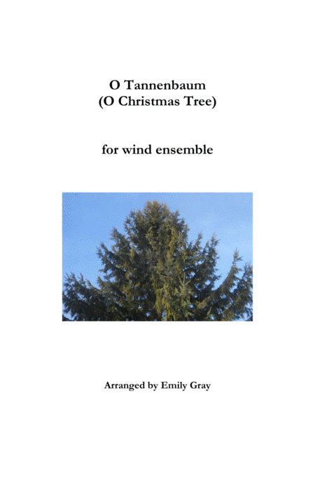 O Tannenbaum (O Christmas Tree) - Wind Ensemble