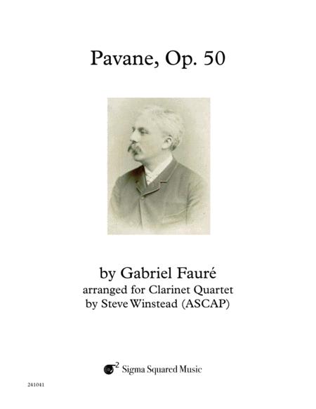 Pavane, Op. 50 for Clarinet Quartet or Choir