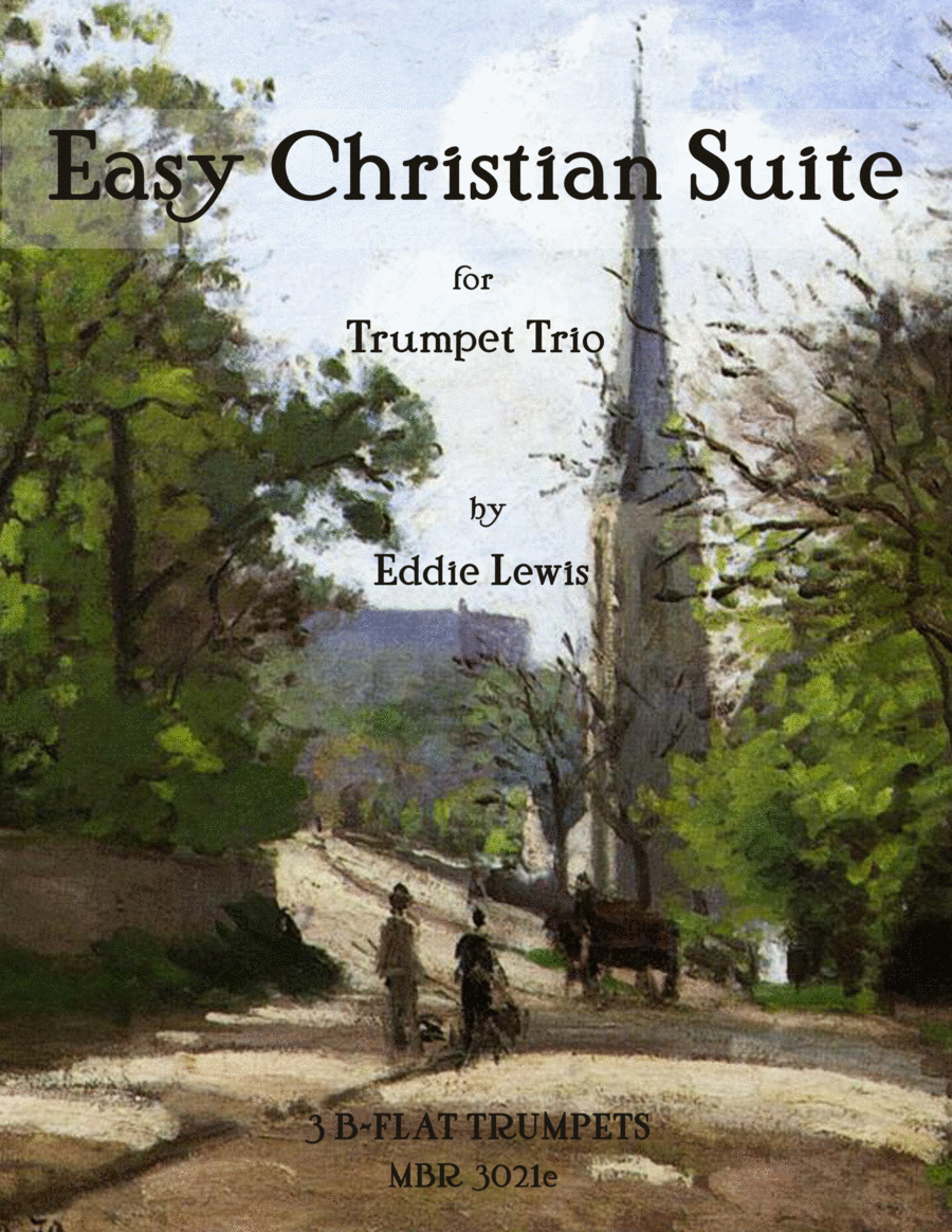 Easy Christian Suite for Trumpet Trio by Eddie Lewis