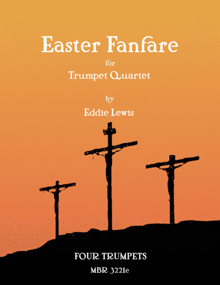 Easter Fanfare for Trumpet Quartet by Eddie Lewis