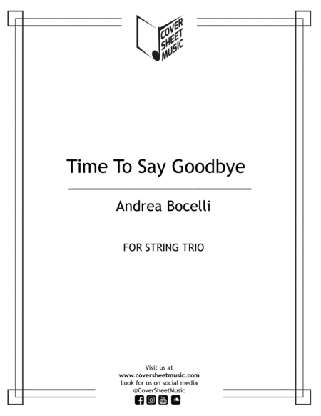 Time To Say Goodbye - Con te partiro - Por ti volaré String Trio