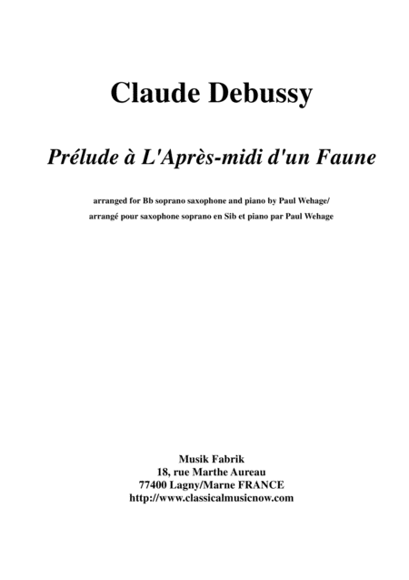 Claude Debussy:  Prélude à L'Après-midi d'un Faune, arranged for Bb soprano saxophone and piano