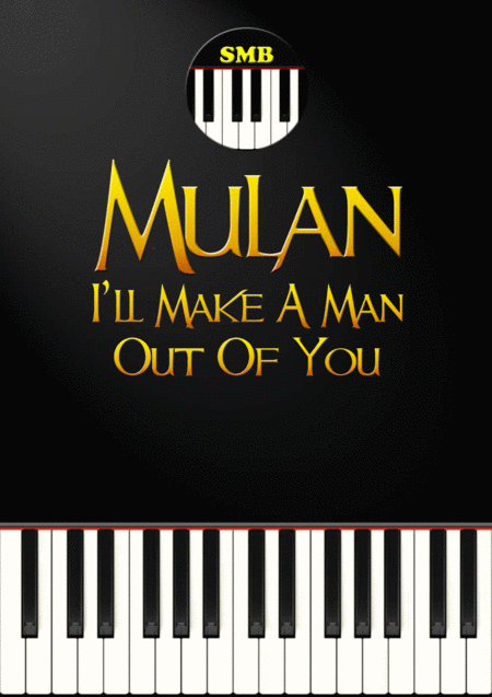 I'll Make A Man Out Of You (Piano)