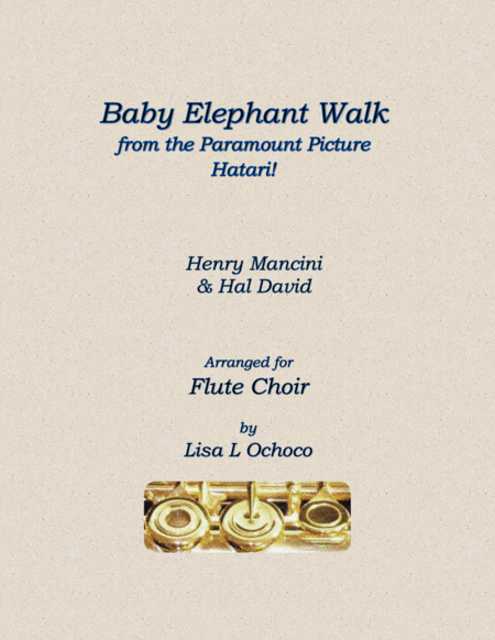 Baby Elephant Walk from the Paramount Picture HATARI! for Flute choir