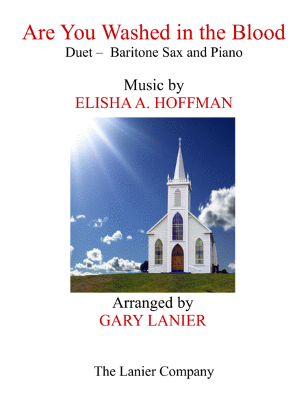ARE YOU WASHED IN THE BLOOD (Duet - Baritone Sax & Piano with Score/Part)