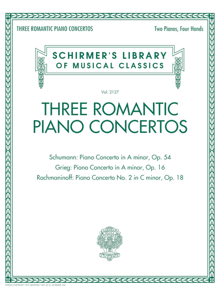 Three Romantic Piano Concertos: Schumann, Grieg, Rachmaninoff