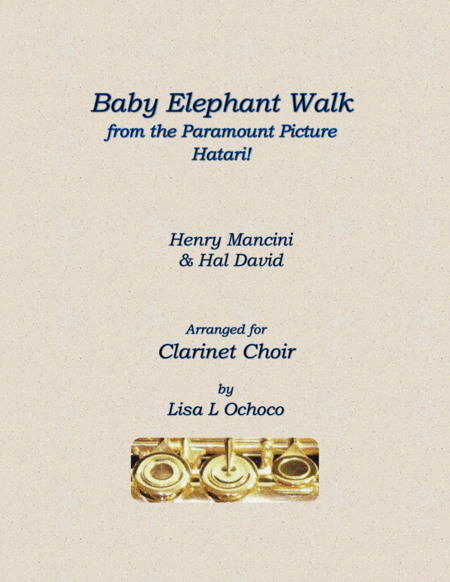 Baby Elephant Walk from the Paramount Picture HATARI! for Clarinet Choir