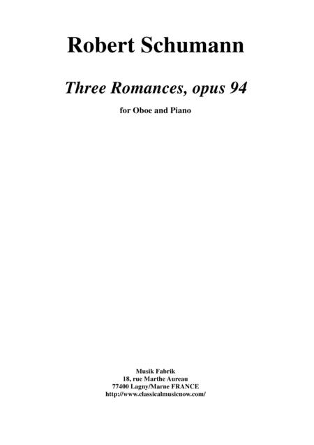 Robert Schuman; Three Romances for oboe and piano, opus 94
