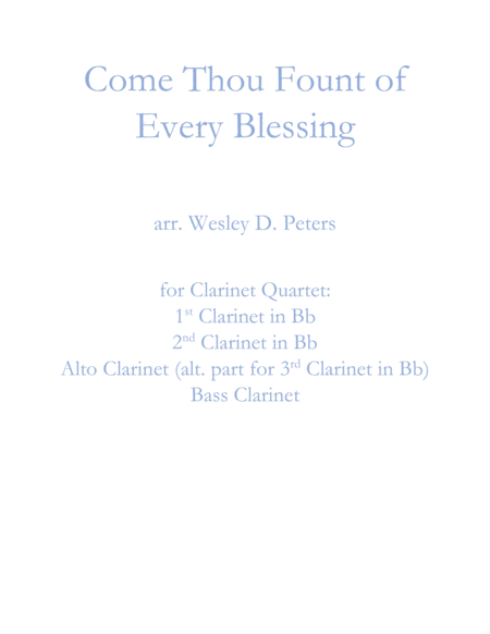 Come Thou Fount of Every Blessing (Clarinet Quartet)