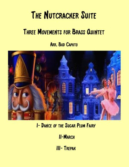 The Nutcracker Suite for Brass Quintet, Sugar Plum, March, Trepak