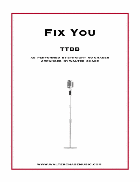 Fix You (as performed by Straight No Chaser) - TTBB
