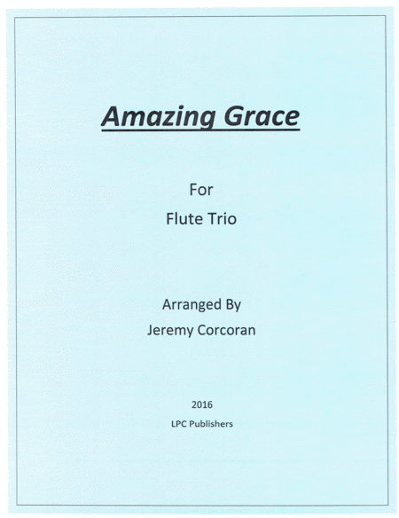 Amazing Grace for Flute Trio