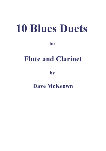 10 Blues Duets for Flute and Clarinet