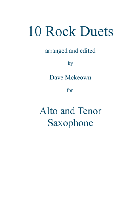 10 Rock Duets for Alto and Tenor Saxophone