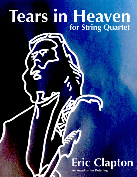 Tears In Heaven (for String Quartet) - Advanced Intermediate