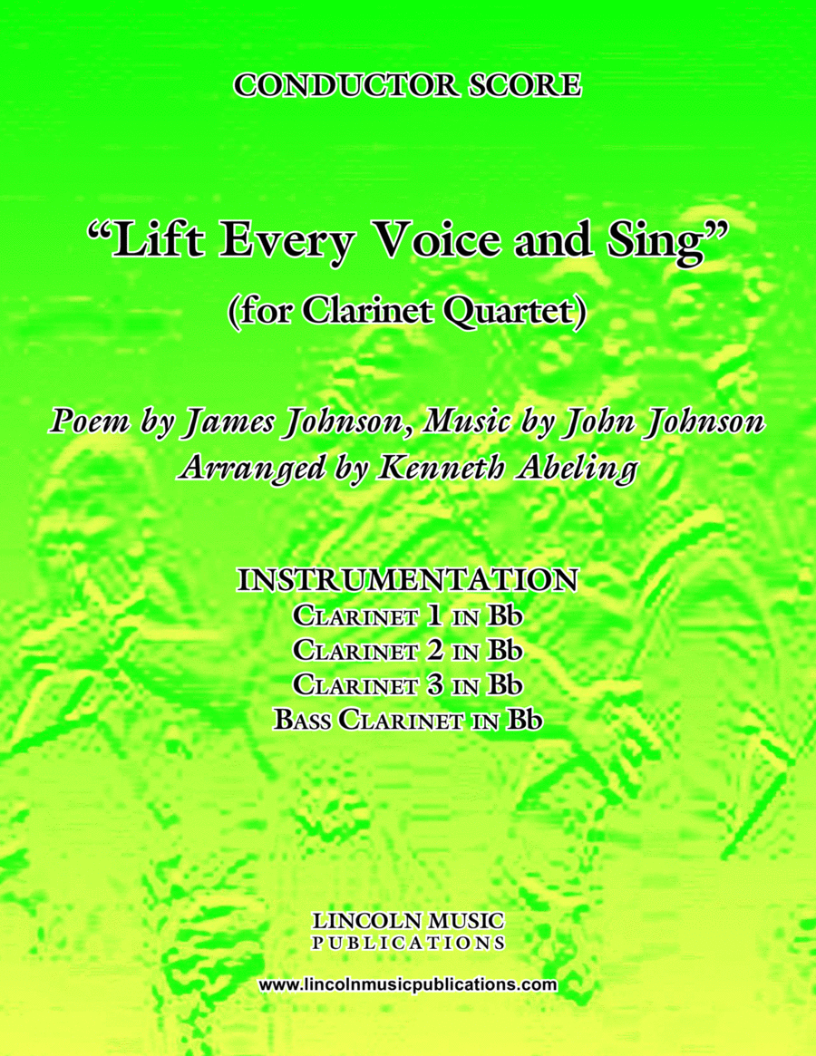 Lift Every Voice and Sing (for Clarinet Quartet)