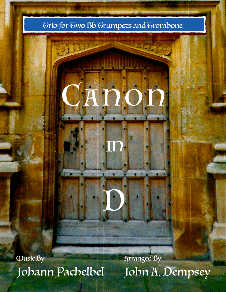 Canon in D (Brass Trio for Two Trumpets and Trombone)