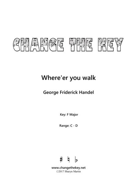 Where'er you walk - F Major