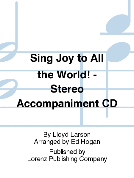 Sing Joy to All the World! - Stereo Accompaniment CD