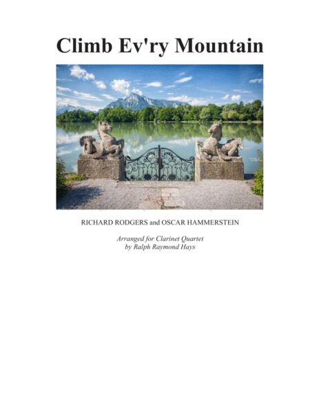 Climb Ev'ry Mountain for Clarinet Quartet (SSSB or SSAB)